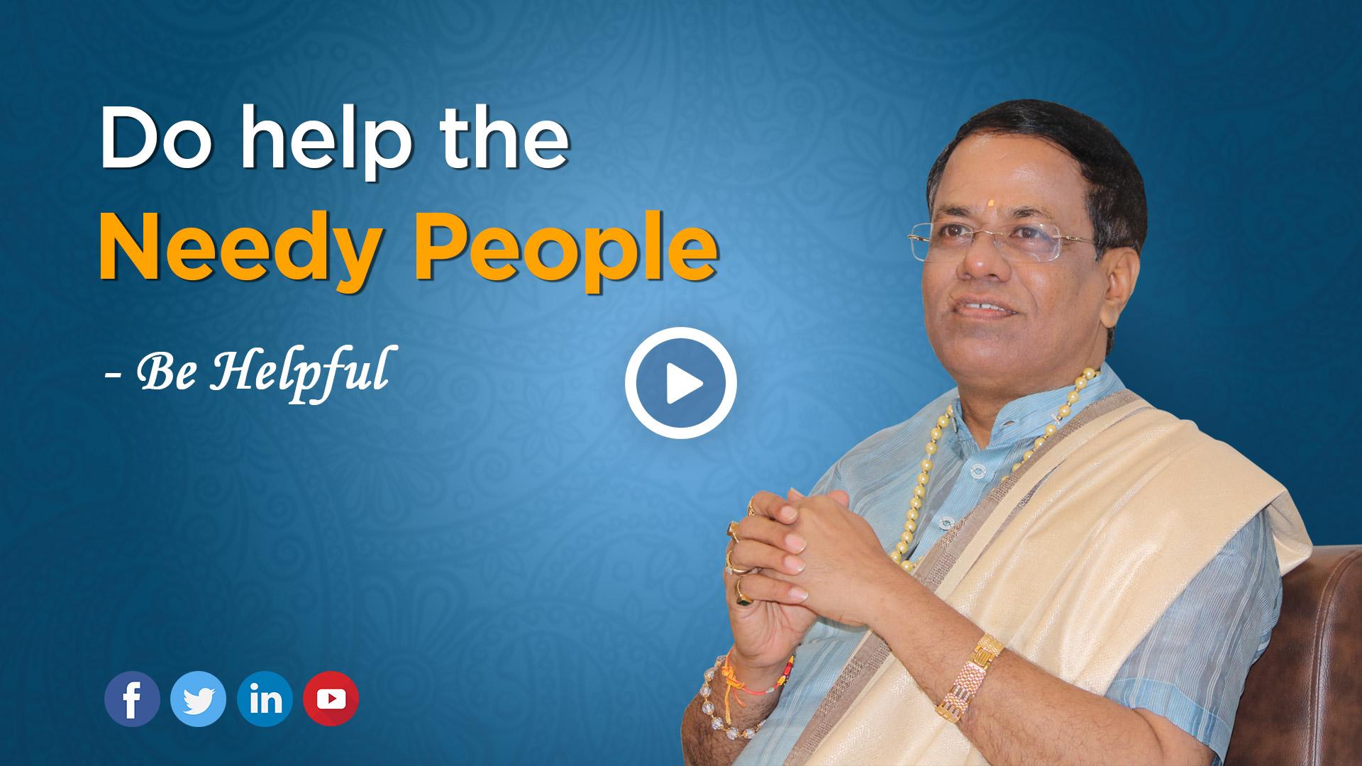 Helpful - Do Help the Needy People