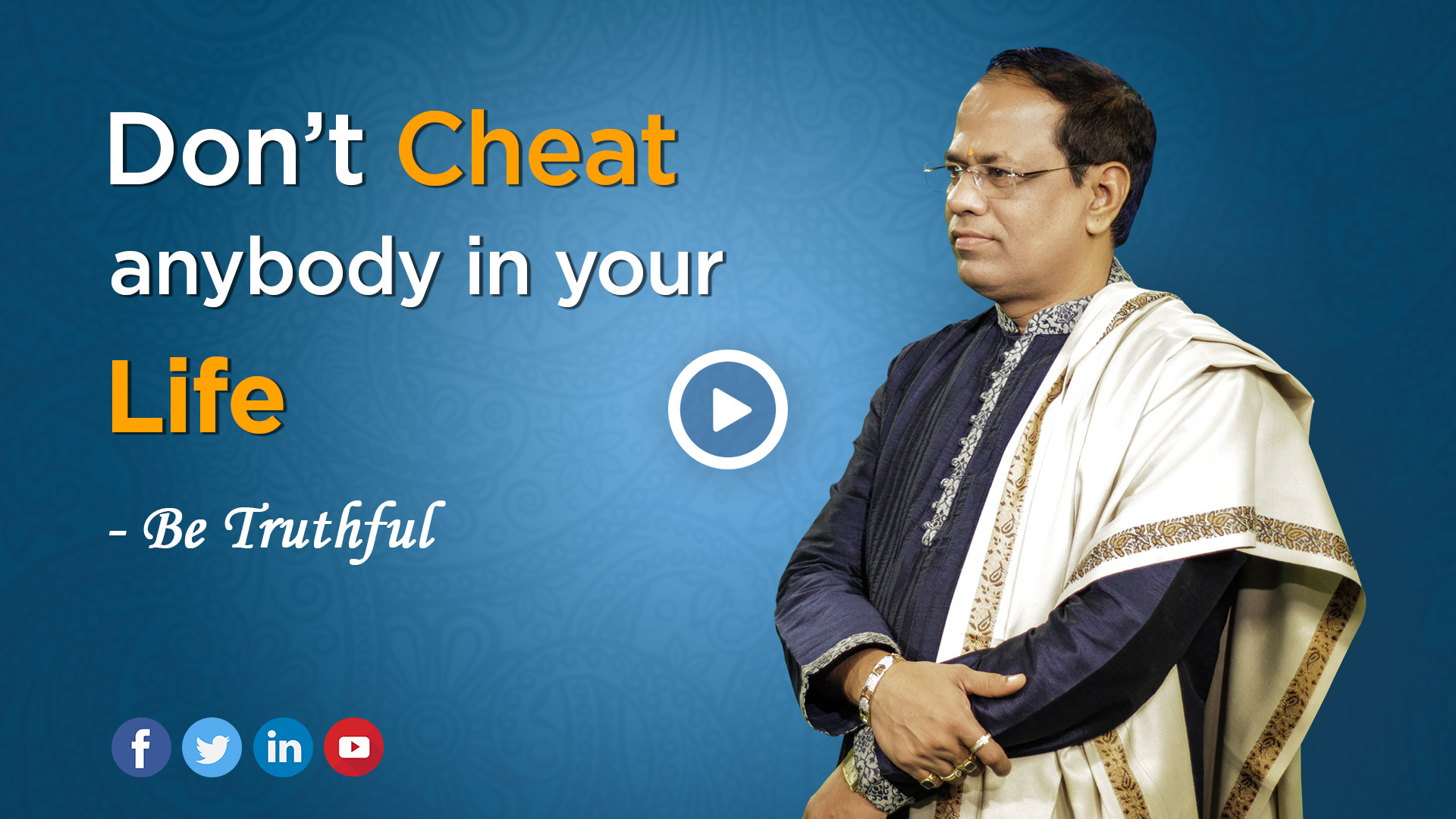 Truthful - Dont Cheat Anybody in Your Life